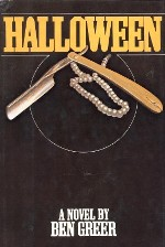 Halloween - a novel by Ben Greer