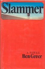 Slammer - a novel by Ben Greer