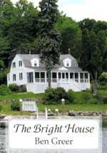 The Bright House - poetry by Ben Greer